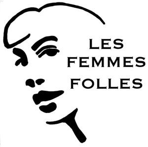 Les Femmes Folles