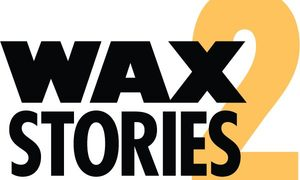 Wax Stories 2 @ Niza Knoll Gallery